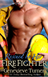 Rescued by Her Firefighter (A Cowboy of Her Own, Book Three)