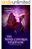 The Mind Control Telepath (Worlds Apart Series Book 4)