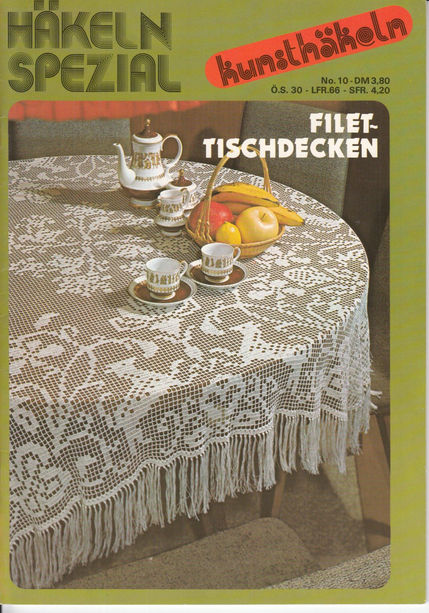 Häkeln Spezial Kunsthäkeln No 10 Filet Tischdecken Amazonde