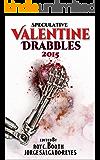 Speculative Valentine Drabbles 2015