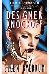Designer Knockoff: A Crime of Fashion Mystery (The Crime of Fashion Mysteries Book 2) Kindle Edition