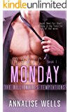Manic Monday (The Billionaires Temptations Book 1)