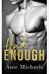 Had Enough (With A Kiss Book 3)