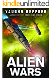 Alien Wars (A Fenris Novel Book 3)