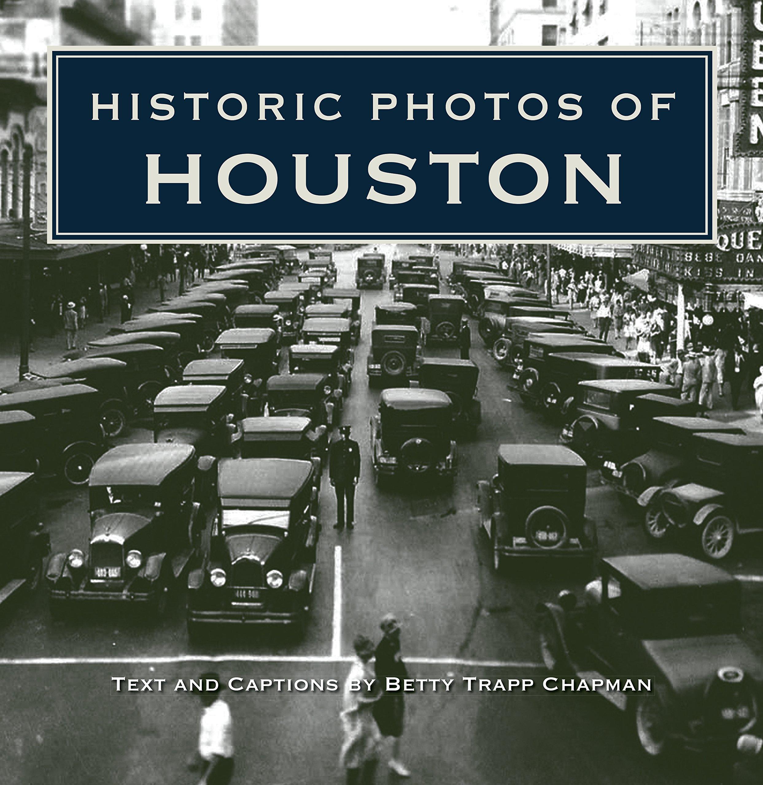 Historic Photos of Houston pdf