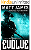 Evolve: A Logan Reed Thriller (The Logan Reed Thrillers Book 2)