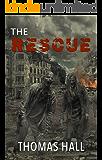 The Rescue (Zombie Apocalypse)