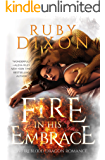 Fire In His Embrace: A Post-Apocalyptic Dragon Romance (Fireblood Dragon Book 3) (English Edition)