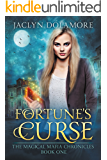 Fortune's Curse (The Magical Mafia Chronicles Book 1)