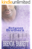 Between Brothers (Wiley Brothers Book 0)