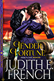 Tender Fortune (The Triumphant Hearts Series)