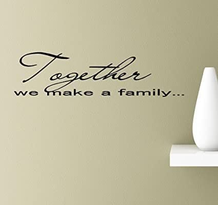 Amazon.com: #2 Together we make a family bond love wall art quotes ...