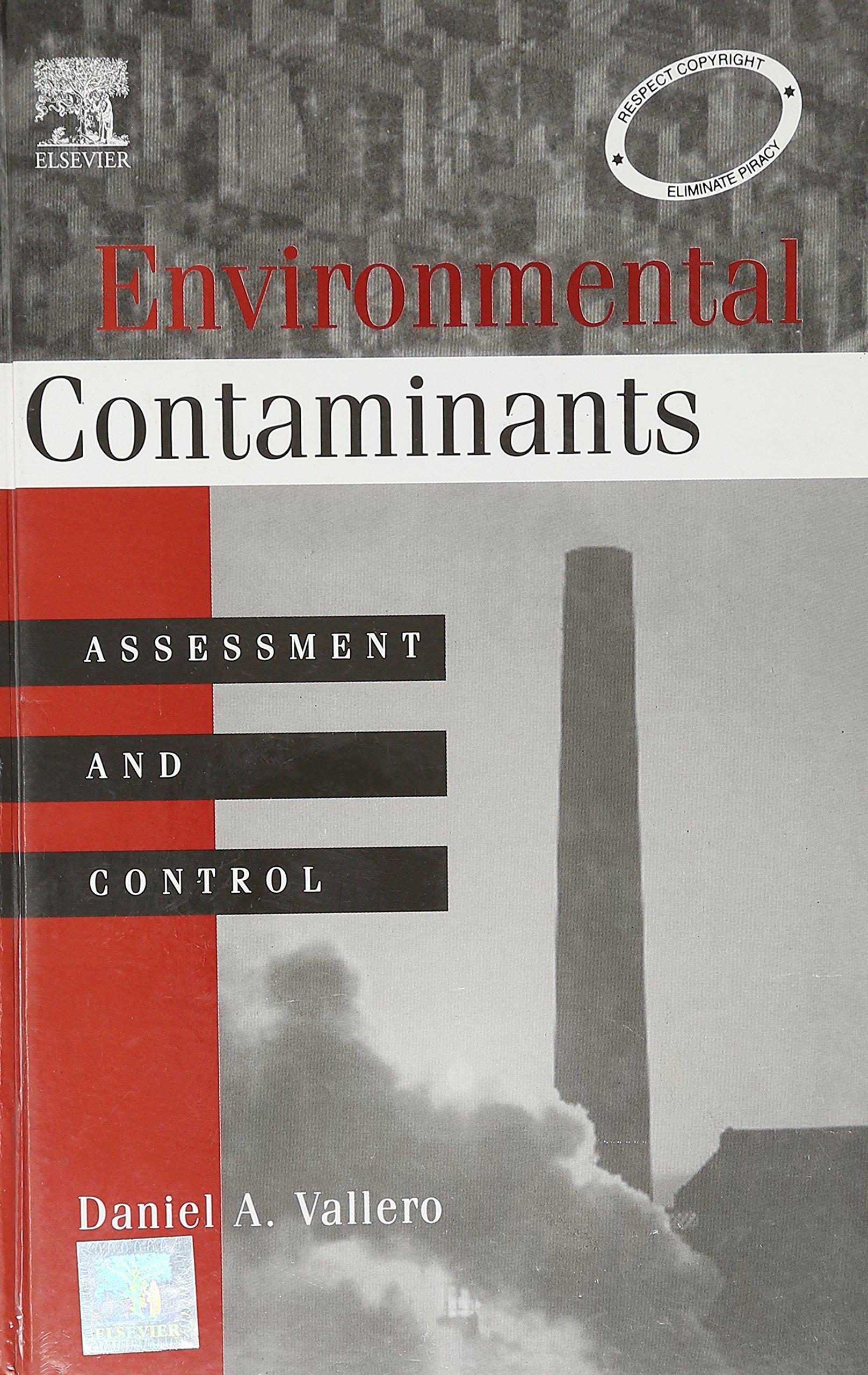 Environmental Contaminants: Assessment and Control