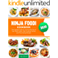 Ninja Foodi Cookbook 2020: The Essential Guide to Get the Best Out of Your Multi-Cooker. Start Cooking Yummy and Time-Saving Recipes