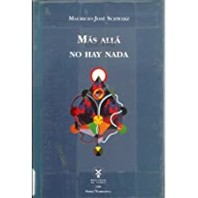 Más allá no hay nada (Serie/Narrativa) (Spanish Edition)
