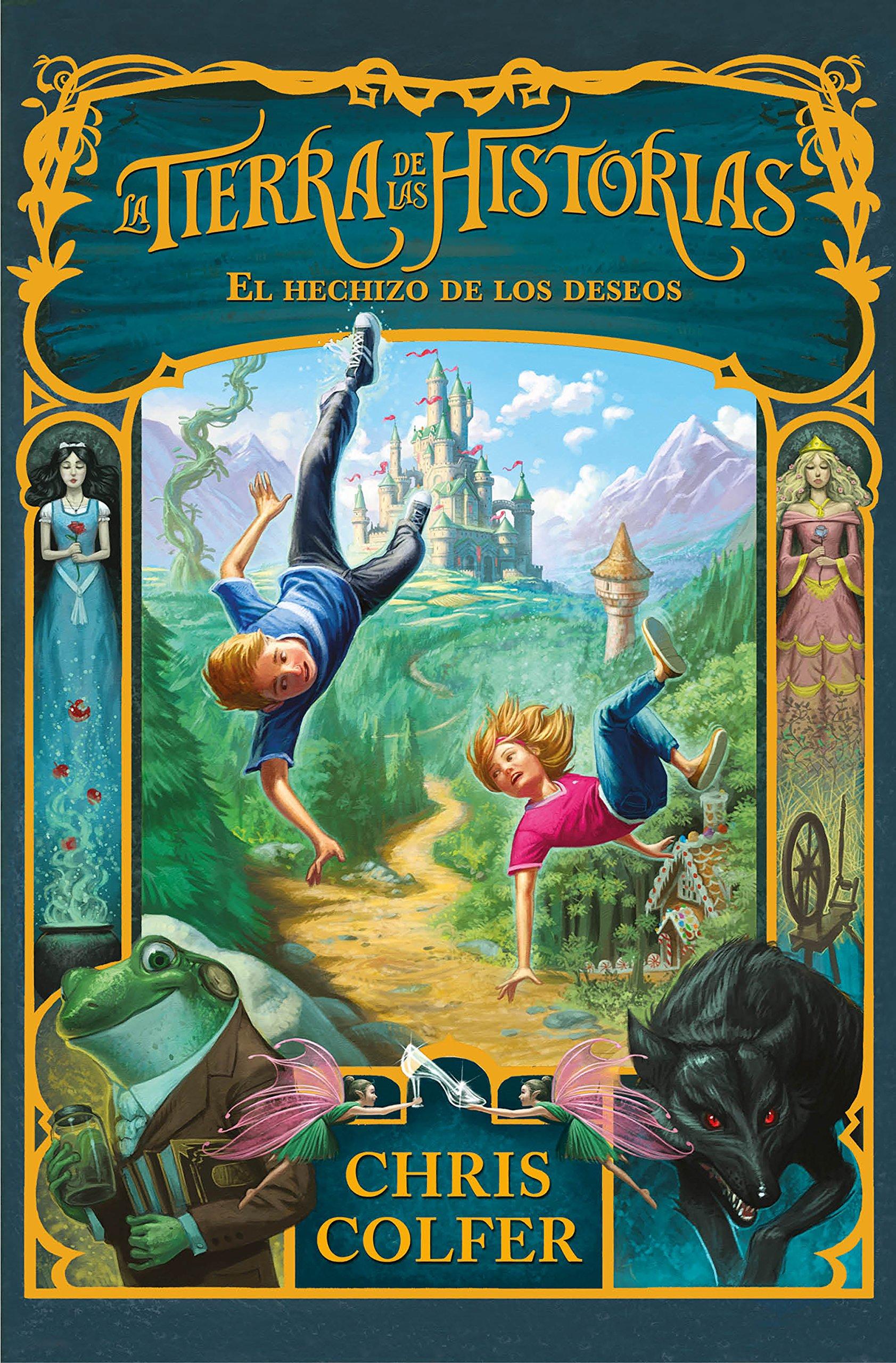 El hechizo de los deseos La tierra de las historias 1: Amazon ...