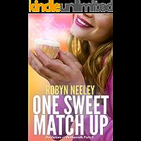 One Sweet Match Up (Bachelors of Buttermilk Falls Book 5)