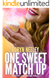 One Sweet Match Up (Bachelors of Buttermilk Falls Book 5)
