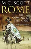 Rome: The Coming of the King: Historical Fiction: Rome 2