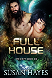 Full House (The Drift Book 6)