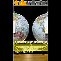 O Movimento dos Movimentos: Possibilidades e limites do Fórum Social Mundial (1)
