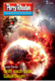 "Perry Rhodan 2740: Griff nach dem Galaktikum (Heftroman): Perry Rhodan-Zyklus ""Das Atopische Tribunal"" (Perry Rhodan-Die Gröβte Science- Fiction- Serie)"