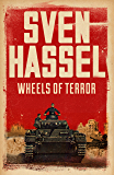 Wheels of Terror (Legion of the Damned Series Book 2)