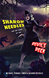 Sharon Needles and the Curse of the Devil's Deck (Sickening Adventures Book 1)