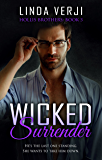 Wicked Surrender (Hollis Brothers Book 3)