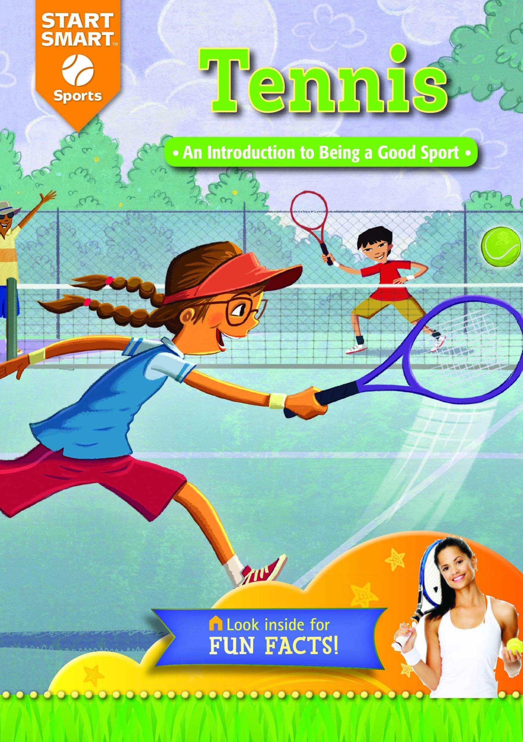 Tennis: An Introduction to Being a Good Sport (Start Smart: Sports)