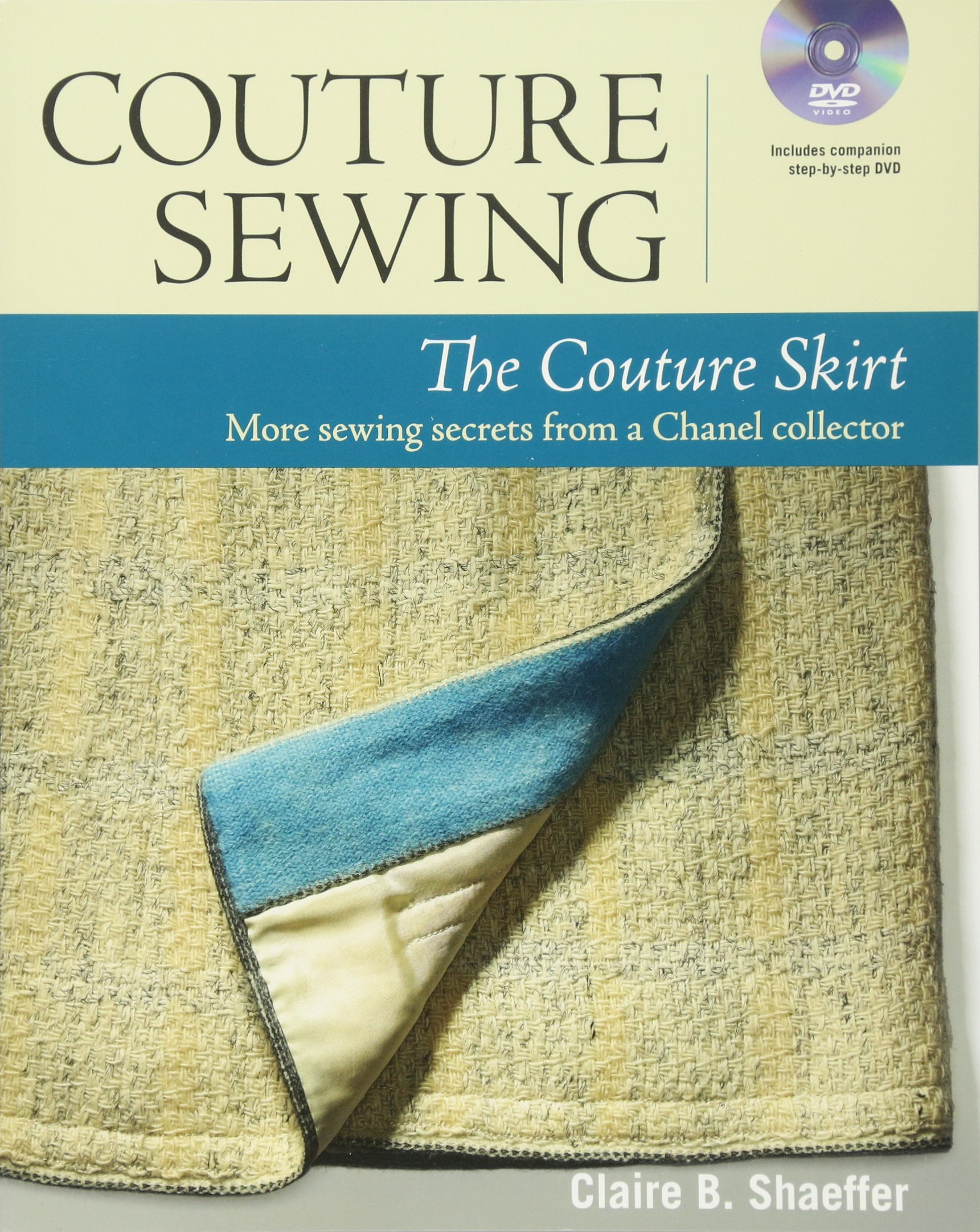 Couture Sewing: The Couture Skirt: more sewing secrets from a Chanel collector pdf
