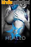 Healed (The Rebirth Series Book 2)