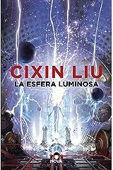 La esfera luminosa (Spanish Edition) Kindle Edition