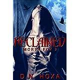 Reclaimed (Morta Fox Book 2)