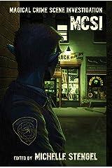 MCSI: Magical Crime Scene Investigation Kindle Edition