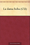 La dama boba (CU)