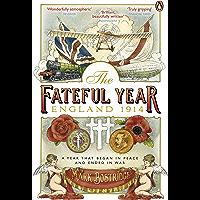 The Fateful Year: England 1914