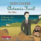 Artemis Fowl - Die Akte: 3 CDs (Ein Artemis-Fowl-Roman)
