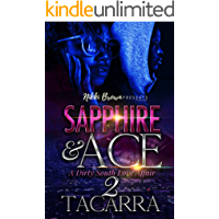 Sapphire and Ace 2: A Dirty South Love Affair