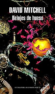 Relojes de hueso (Spanish Edition)