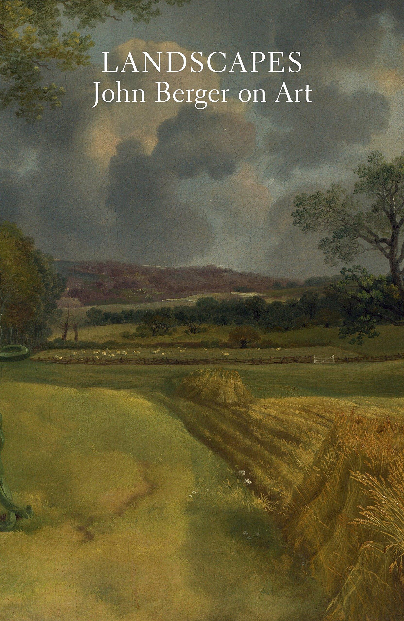 Read Online Landscapes: John Berger on Art ebook