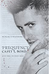 Frequency (The Frenzy Series Book 3) Kindle Edition