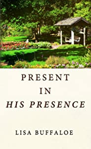 Present in His Presence