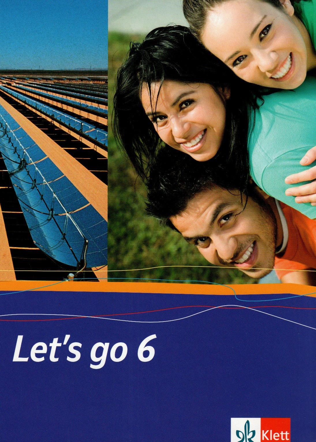 Let's go. Englisch als 1. Fremdsprache. Lehrwerk für Hauptschulen / Teil 6 (6. Lehrjahr): Schülerbuch. Hardcover