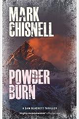 Powder Burn (Burn with Sam Blackett Book 1) Kindle Edition