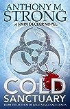 Cold Sanctuary (John Decker Series Book 3)