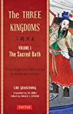 The Three Kingdoms Vol. 1: The Sacred Oath
