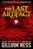 The Lost Labyrinth: The Supernatural Grail Quest Zombie Apocalypse (The Last Artifact Trilogy Book 2)