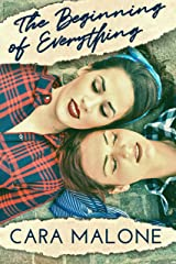 The Beginning of Everything: A Historical Lesbian Romance Kindle Edition
