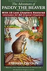 The Adventures of Paddy the Beaver: With 10 Lost Chapters Restored (Illustrated) (EXPRESS EDITION) (The Restored Bedtime Story Books Book 1) Kindle Edition